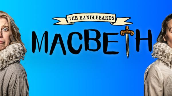 Mac1 642x335 1 600x335 - 30th July - The HandleBards, Macbeth