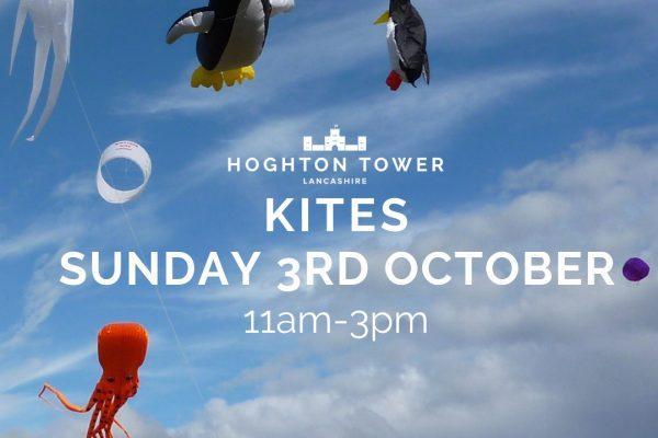 POSTER KITES 600x400 - 3rd October - Kites at Hoghton Tower